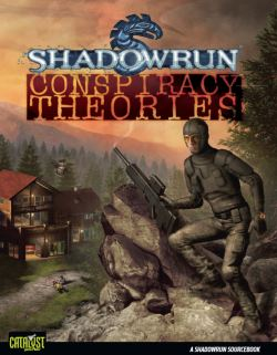Shadowrun Conspiracy Theories Cover