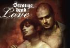 Strange Dead Love Teaser