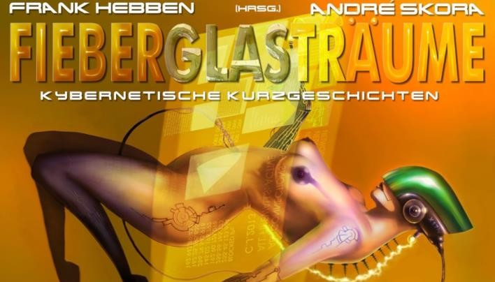 Rezension: Fieberglasträume (Frank Hebben, André Skora)