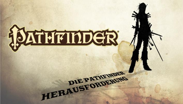 Pathfinder Herausforderung – Lasst die Spiele beginnen!