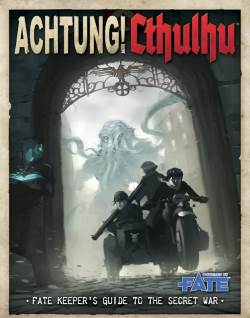 Achtung Cthulhu FATE Keepers Guide