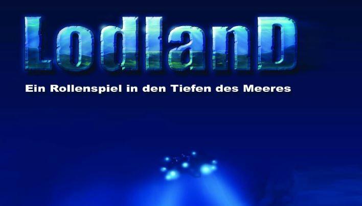 Versunkene Rollenspiele: LodlanD