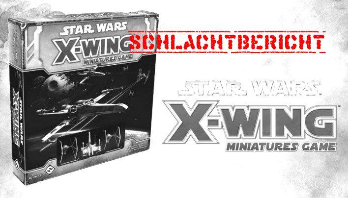 X-Wing Spielbericht: Rettung der Lichtbringer