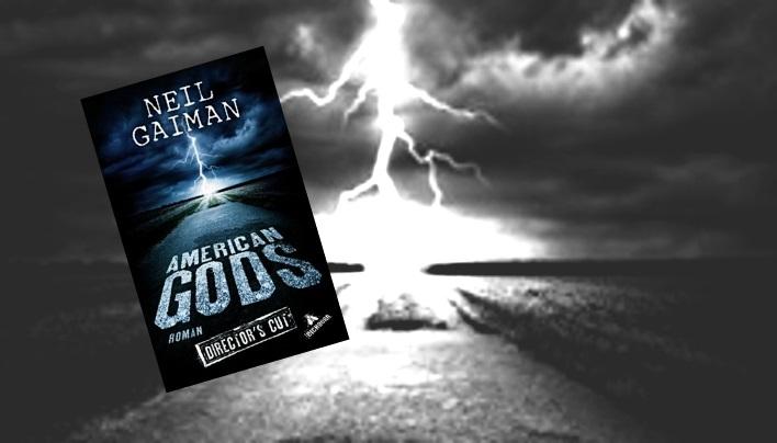 Rezension:  American Gods – Konflikt der Götter in der Moderne (Neil Gaiman)