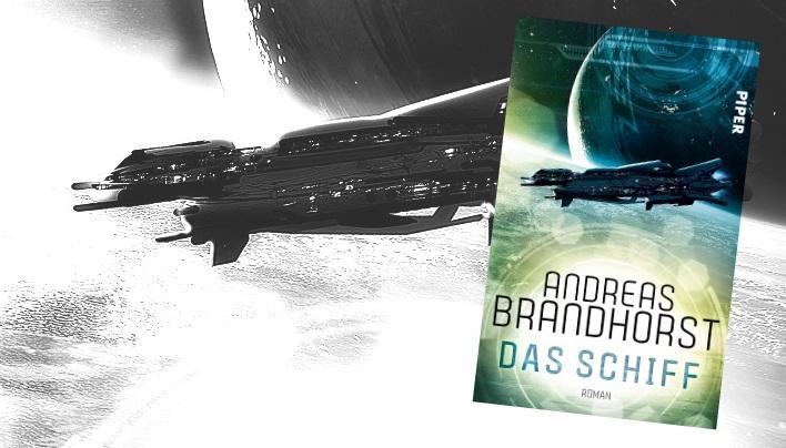 Rezension: Das Schiff (Andreas Brandhorst) – Intelligente Maschinen und Mindtalker