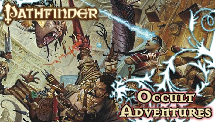 Rezension: Occult Adventures für Pathfinder – Die Pfadfinder auf neuen Wegen