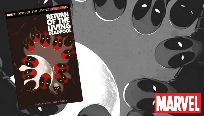 Rezension: Return of the Living Deadpool – Untot geht anders (Marvel Comics)