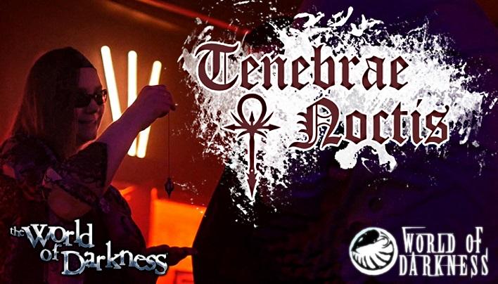 Tenebrae Noctis – Eine LARP der Dunkelheit