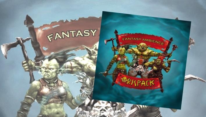 Rezension: Fantasy Ambience – für welches Ohr darf es denn heute sein? (Orkpack)