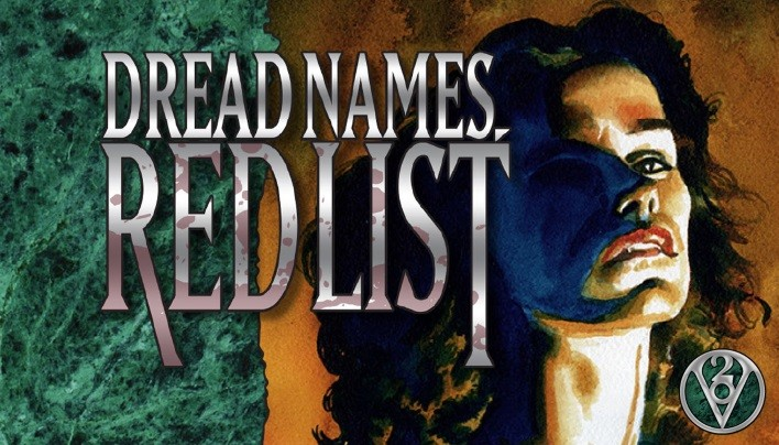Rezension: Dread Names, Red List (V20) – Vae mortis!