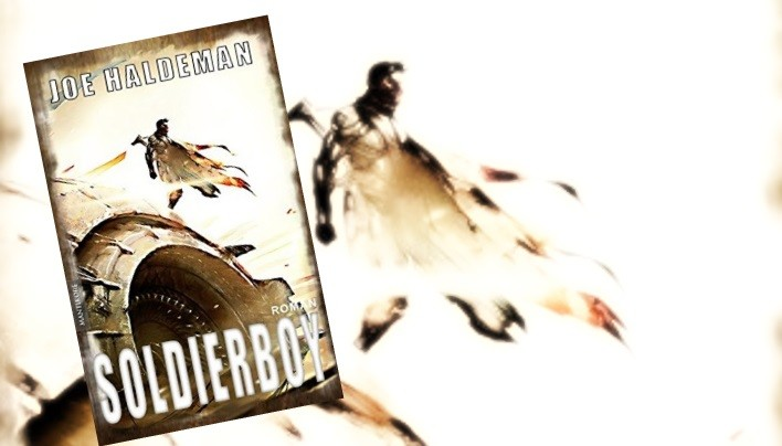 Rezension: Soldierboy – Mantikore-Verlag (Joe Haldeman)