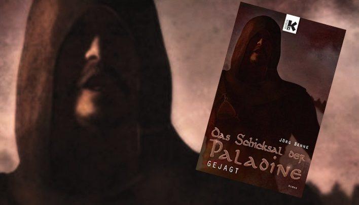 Rezension: Das Schicksal der Paladine – Gejagt (Jörg Benne)
