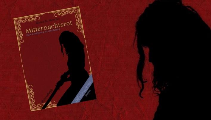 Rezension: Mitternachtsrot – Eine Erzählung aus Dschanor (Bianca M. Riescher)