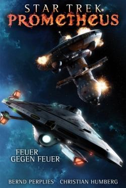 Star Trek Prometheus Feuer gegen Feuer Kritik Cover