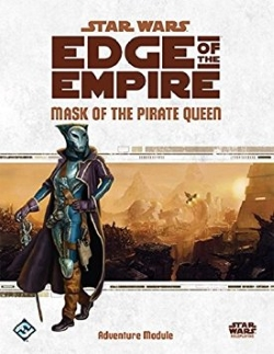 star-wars-edge-of-the-empire-mask-of-the-pirate-queen-review-cover
