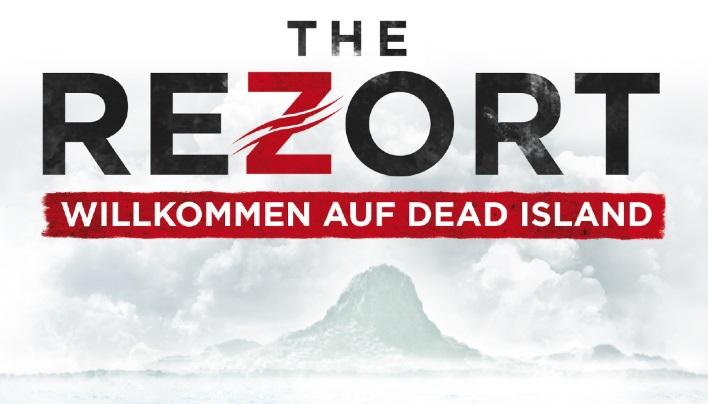 Angeschaut: The Rezort (Blu-Ray/DVD) – Ein Paradies für Untote